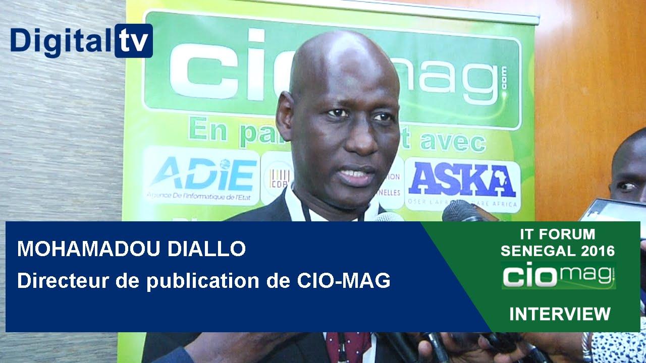 IT Forum Sénégal 2016 : Interview de Mohamadou Diallo : Directeur de publication de CIO-MAG