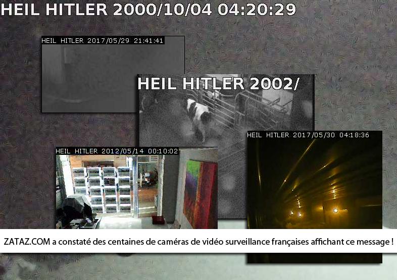 Des centaines de caméras de vidéo surveillance françaises piratées par… Hitler !