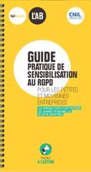 Guide pratique de sensibilisation au RGPD des petites et moyennes entreprises